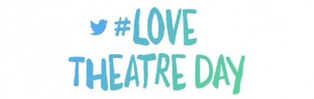 #LoveTheatreDay